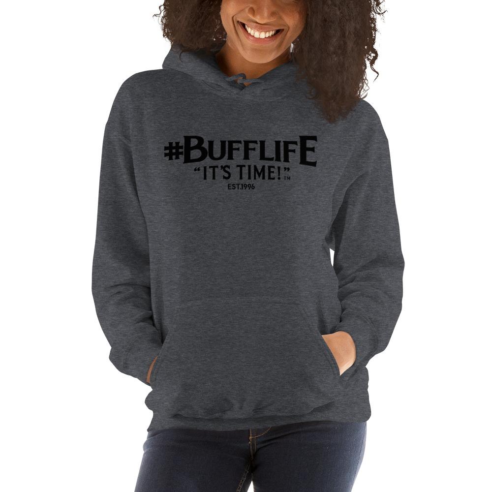 """BUFFLIFE"" BY BRUCE BUFFER, WOMEN'S HOODIE, BLACK LOGO"