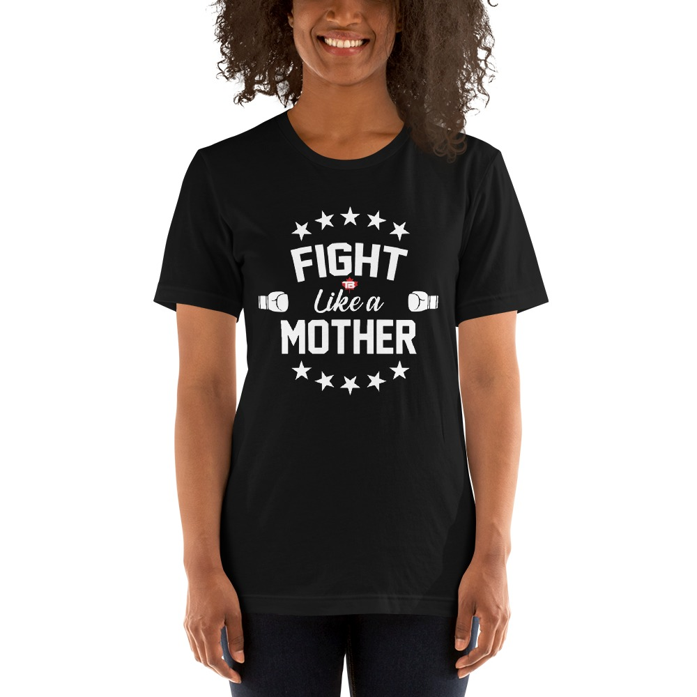 Fight Like A Mother by Mandy Bujold, Women's T-Shirt, White Logo