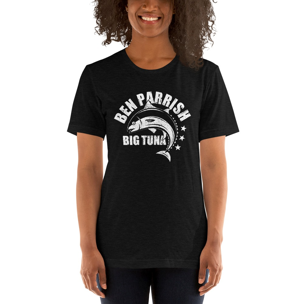 "Ben ""Big Tuna"" Parrish Women's T-shirt, Light Logo"